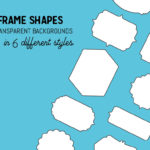 40 Frame Shapes in 6 styles